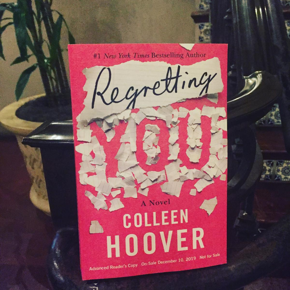 "I won an ARC of Colleen Hoover's ""Regretting You""!"