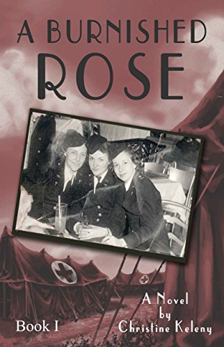 A Burnished Rose - Book 2 in the Rose Series - Historical Fiction Must-Read