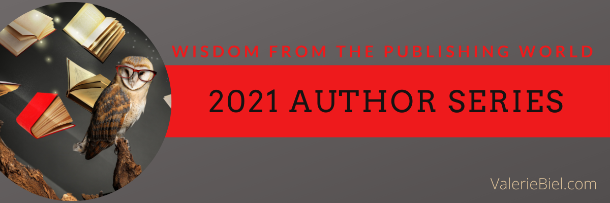 The 2021 Author Series features published authors sharing their wisdom and what they wished they'd known when they began...
