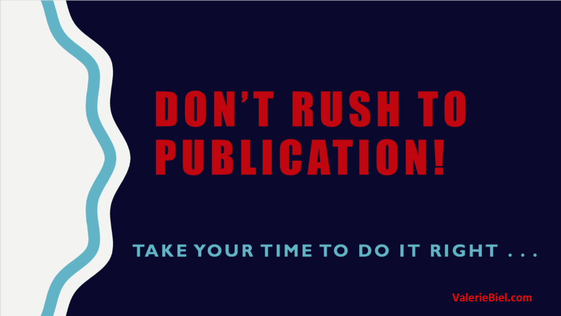 Indie Publishing Advice: Don't Rush to Publication!