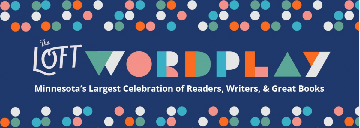 The Loft Literary Center presents Wordplay with an amazing list of best selling authors.