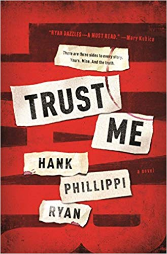 Trust Me by Hank Philippi Ryan - 5-star review