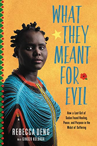 What They Meant for Evil - a haunting, poignant tale of the Lost Girls of the Sudan