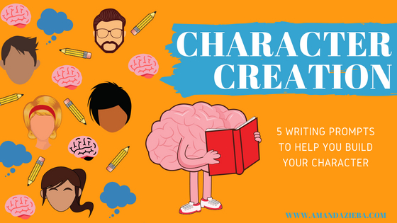 Character Creation with Amanda Zieba - best exercises to create your fictional characters