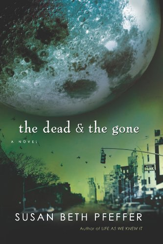 The Dead & The Gone -- Life As We Knew It #2 - Book Review