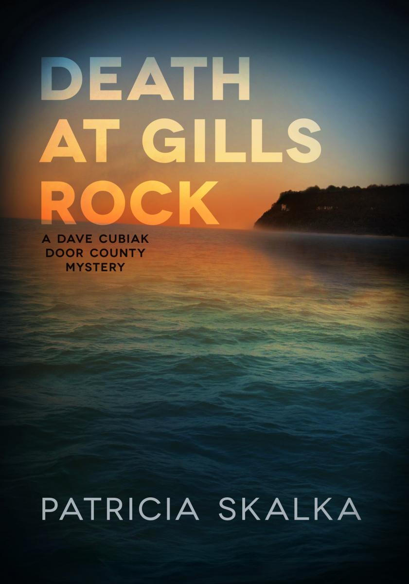 Death at Gills Rock - Dave Cubiak Door County Mystery #2