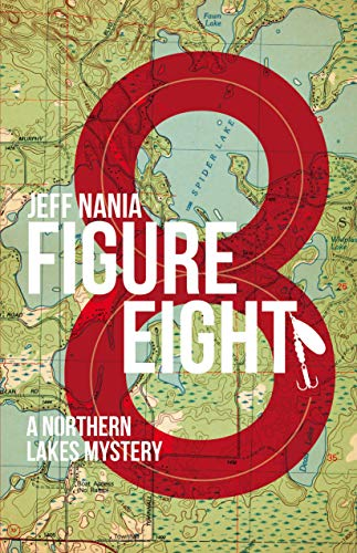 Figure Eight - Book one in the Northern Lakes Mystery Series