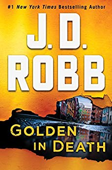 "Golden in Death - book 50 in the JD Robb ""In Death"" Series. Best one yet!"