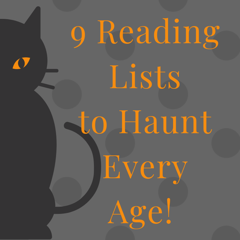 9 Hauntingly Great Lists to Spook Any Reader this Halloween!