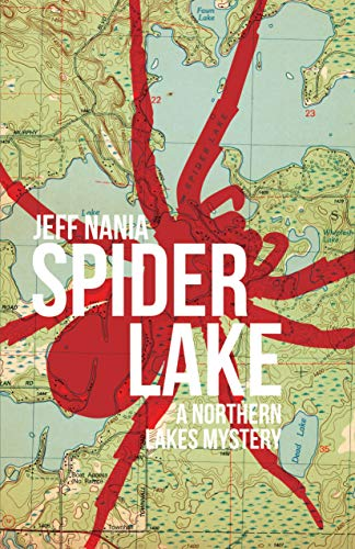 Review of Spider Lake - A Northern Lakes Mystery Series by Jeff Nania