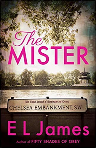 The Mister - romantic suspense from EL James.